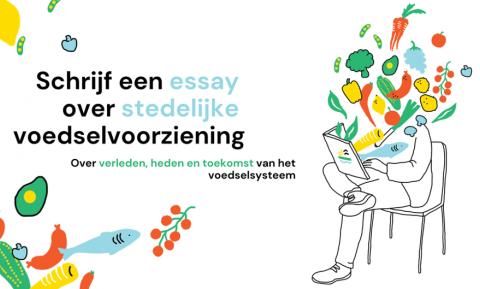 Essaywedstrijd: 'Verleden, heden, toekomst van het voedselsysteem'