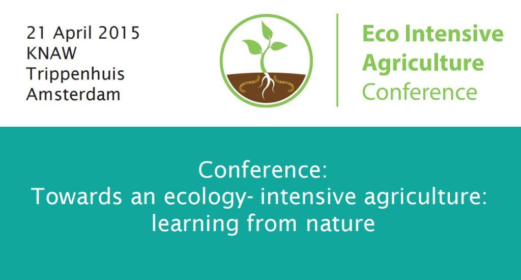 NIOO Conferentie: Naar een ecologisch intensieve landbouw