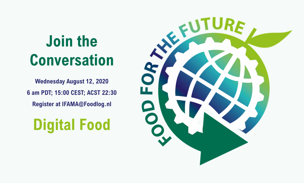 Digitization of Food opens up new Value Propositions - Join the Conversation, Wednesday August 12